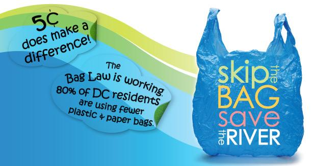 Skip the Bag, Save the River - 5 Cents makes a difference.
